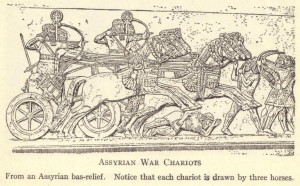 war chariots. From an Assyrian bas-relief. Notice that each chariot ...
