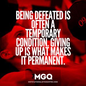 Motivational Quotes Defeated. QuotesGram