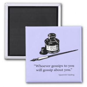 Spanish Saying - Gossip - Quote Quotes Magnet