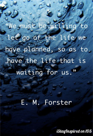 Quote by E. M. Forster Embrace all freedom of love