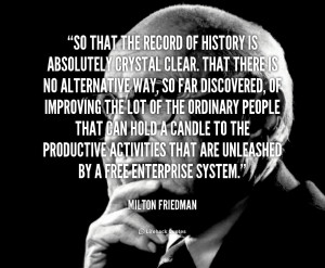 Milton Friedman Pencil Quote Clinic