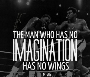 Muhammad ali, best, quotes, sayings, imagination