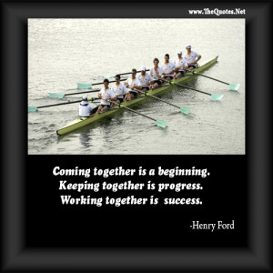 ... Here you can see some motivational quotes about Teamwork with images