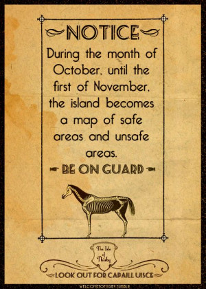 During the month of October, until the first of November, the island ...