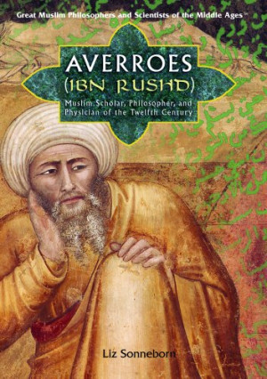 Averroes (Ibn Rushd) : Muslim scholar, philosopher, and physician of ...