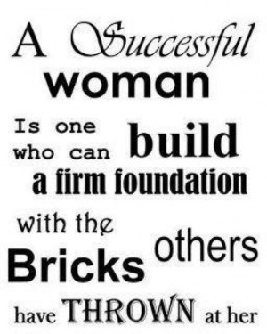 ... behind every successful woman be the women success quotes for women