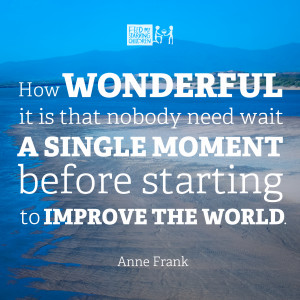 11 Quotes That Will Energize You To Change The World