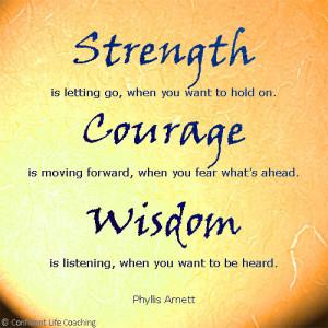 Strength - Courage - Wisdom