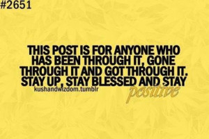 Blessed quotes about life been through