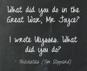Tom Stoppard's Travesties Quote creatd via @Pinstamatic (http ...