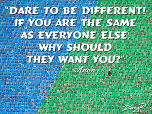 Dare To Be Different Quotes Be different quotes dare
