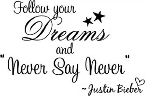 ... never say never. cute music wall art wall sayings quotes by Epic