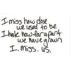 miss my best friend! More