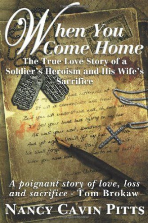 ... Sacrifice and the Resilience of America's Greatest Generation by Nancy