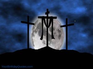 religious birthday quotes – happy easter christ jesus cross risen ...