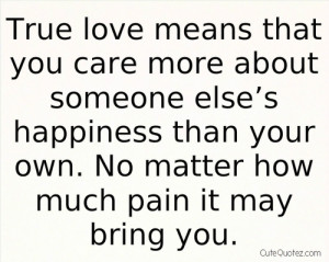 Quotes Of True Love And Happiness ~ true happiness quotes