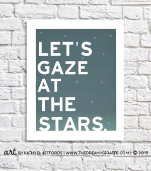 Star Gazing Typography Quote Bedroom Art Night Sky Print Astronomy ...