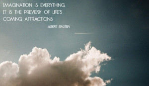Albert Einstein Quotes Imagination Is Everything Imagination quotes