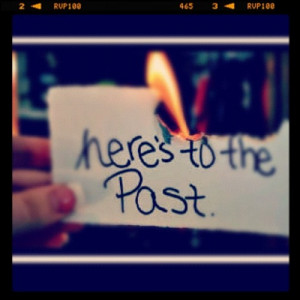 Here's to the past.. #quote #life #past deuces (Taken with ...