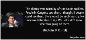 The photos were taken by African Union soldiers. People in Congress ...