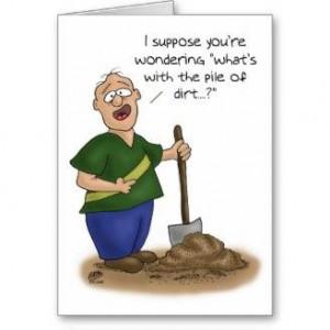 Funny Birthday Cards: Older than Dirt Card