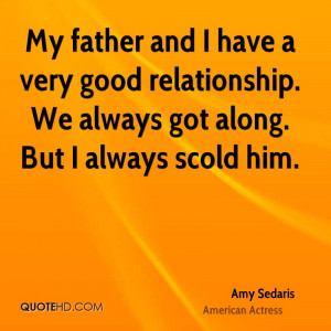 Amy Sedaris Dad Quotes