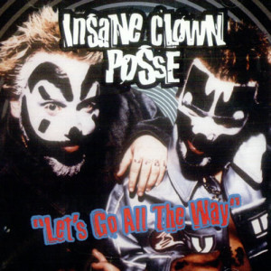 Insane Clown Posse Let's Go All The Way USA Promo CD single (CD5 / 5