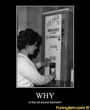 Whiskey Whiskey Whiskey! (25 Pics)