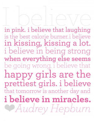 Audrey hepburn I believe quote in pink
