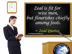 Published October 13, 2009 at 640 × 480 in Zeal Quotes . Next →