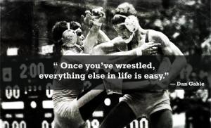 Inspirational Wrestling Quotes Dan Gable Poll results - dan gable