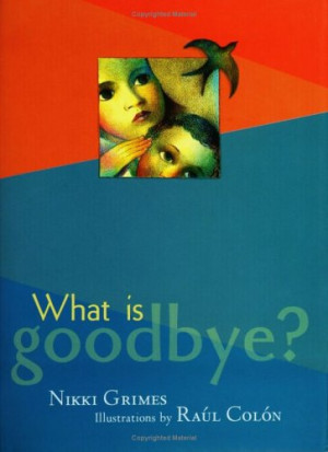 "Start by marking ""What is Goodbye?"" as Want to Read:"
