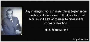 More E. F. Schumacher Quotes