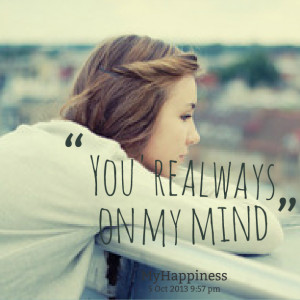 Quotes Picture: you're always on my mind
