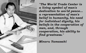 Minoru yamasaki quotes 2