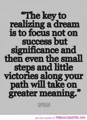 key-to-realizing-a-dream-oprah-quotes-sayings-pictures.jpg