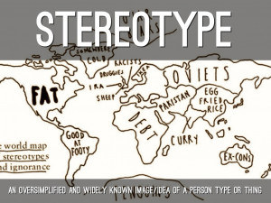 Prejudice, Racism, And Stereotype