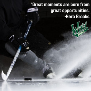 great moments are born from great opportunities herb brooks