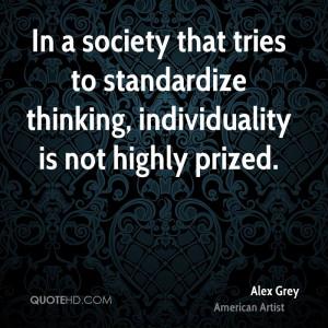 Alex Grey Society Quotes