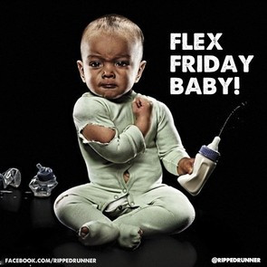 Flex Friday Baby!