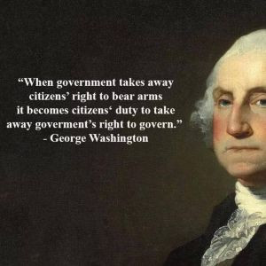 ... Washington and gun rights. Did the first president really say that