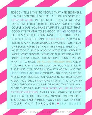 Ira Glass Creativity Quote