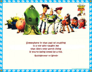 Toy Story Friendship Quotes Quote to remember: toy story 2