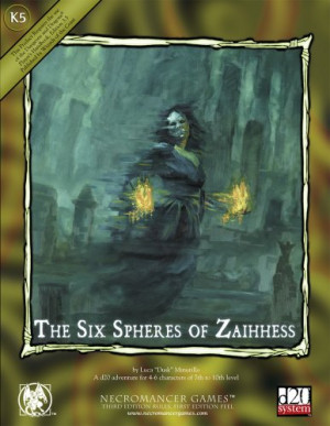 The Six Spheres of Zaihhess (Dungeons & Dragons d20 3.5 Fantasy ...