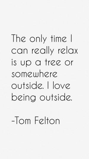 Tom Felton Quotes & Sayings