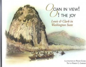 The Soft-bound book Ocian in View! O! the Joy with Lewis and Clark in ...