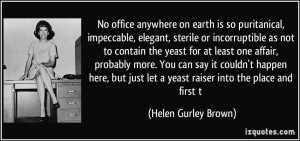 More Helen Gurley Brown Quotes