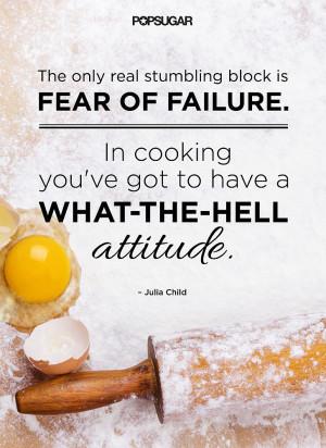 Hey, Good Lookin', Get Cookin'! Motivational Food Quotes