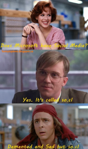 Demented and Sad but So.cl Breakfast Club Microsoft