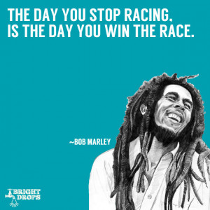 Bob Marley The Day You Stop...